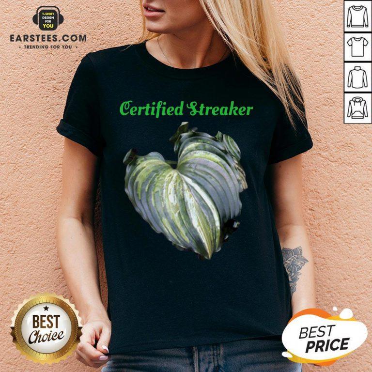 Top Certified Streaker Hosta Leaf V-neck - Design By Earstees.com