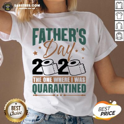 Top Father's Day 2020 The One Where I Was Quarantined V-neck - Design By Earstees.com