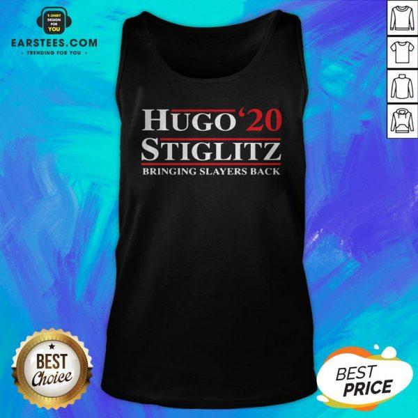 Top Hugo Stiglitz 2020 Bringing Slayers Back Tank Top - Design By Earstees.com