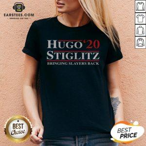Top Hugo Stiglitz 2020 Bringing Slayers Back V-neck - Design By Earstees.com