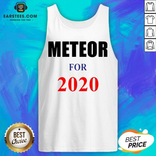 Top Meteor For 2020 Tank Top - Design By Earstees.com