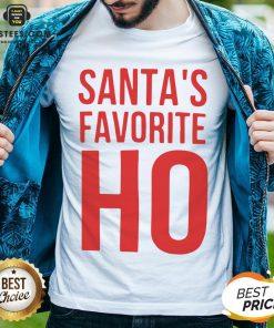 Top Santa's Favorite Ho Christmas Shirt - Design By Earstees.com