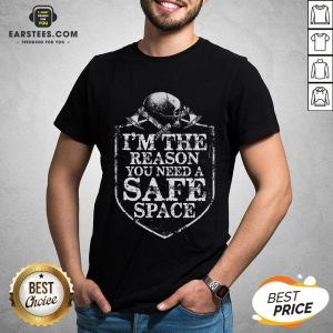 Viking I'm The Reason You Need A Safe Space Skull Shirt - Design By Earstees.com