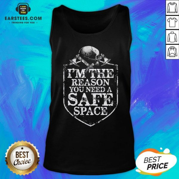 Viking I'm The Reason You Need A Safe Space Skull Tank Top - Design By Earstees.com