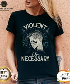 Violent When Necessary Shieldmaiden Skull V-neck - Design By Earstees.com