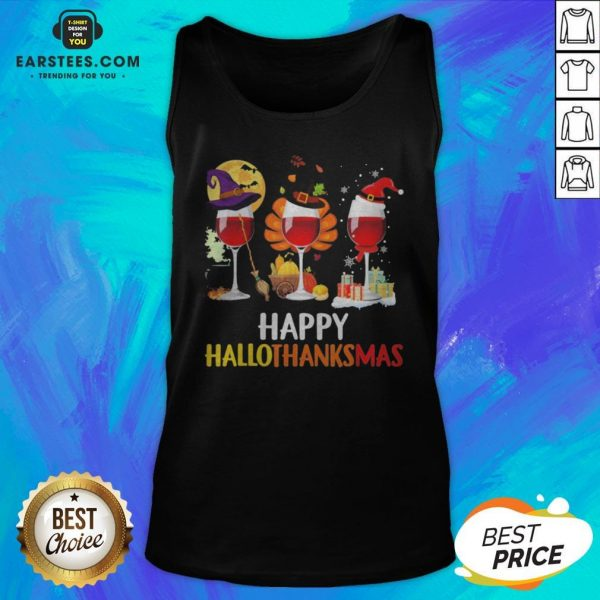 Wine Halloween Thanksgiving Christmas Happy Hallothanksmas Tank Top - Design By Earstees.com