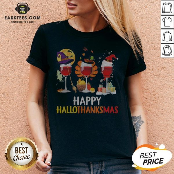 Wine Halloween Thanksgiving Christmas Happy Hallothanksmas V-neck - Design By Earstees.com