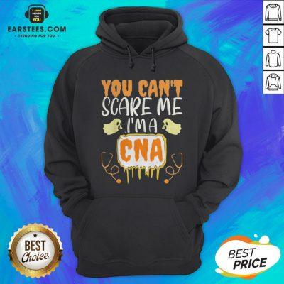 You Can't Scare Me I'm A CNA Halloween Nurse Hoodie - Design By Earstees.com
