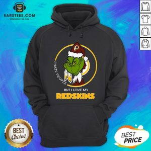 Awesome Grinch I Hate People But I Love My Redskins Hoodie - Design By Earstees.com