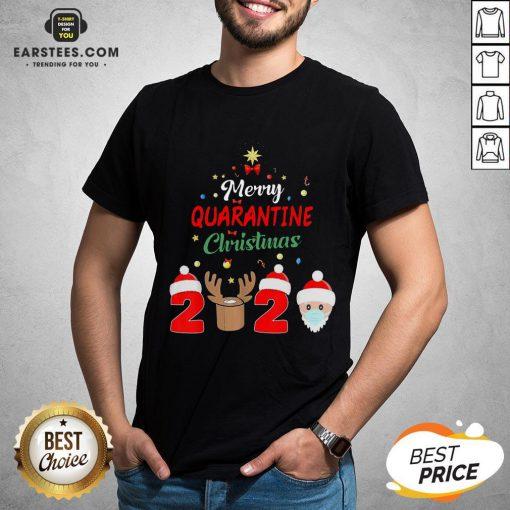 Funny Santa Claus And Reindeer Merry Quarantine Christmas Shirt - Design By Earstees.com