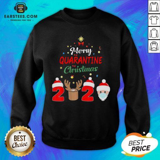 Funny Santa Claus And Reindeer Merry Quarantine Christmas Sweatshirt- Design By Earstees.com