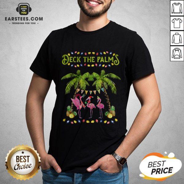 Good Deck The Palms Merry Flamingo Christmas Shirt - Design By Earstees.com