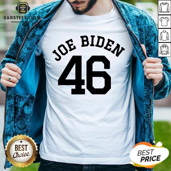 Good Joe Biden 46 Shirt - Design By Earstees.com