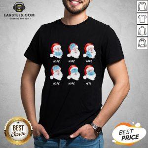 Good Santa Claus Wearing Mask Wrong Christmas 2020 Shirt - Design By Earstees.com