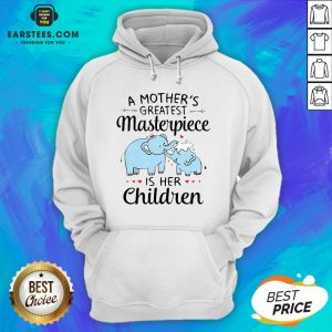Hot A Mother's Greatest Masterpiece Is Her Children Elephant Hoodie - Design By Earstees.com