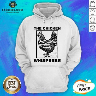 Hot Farmer Farming The Chicken Whisperer Hoodie - Design By Earstees.com
