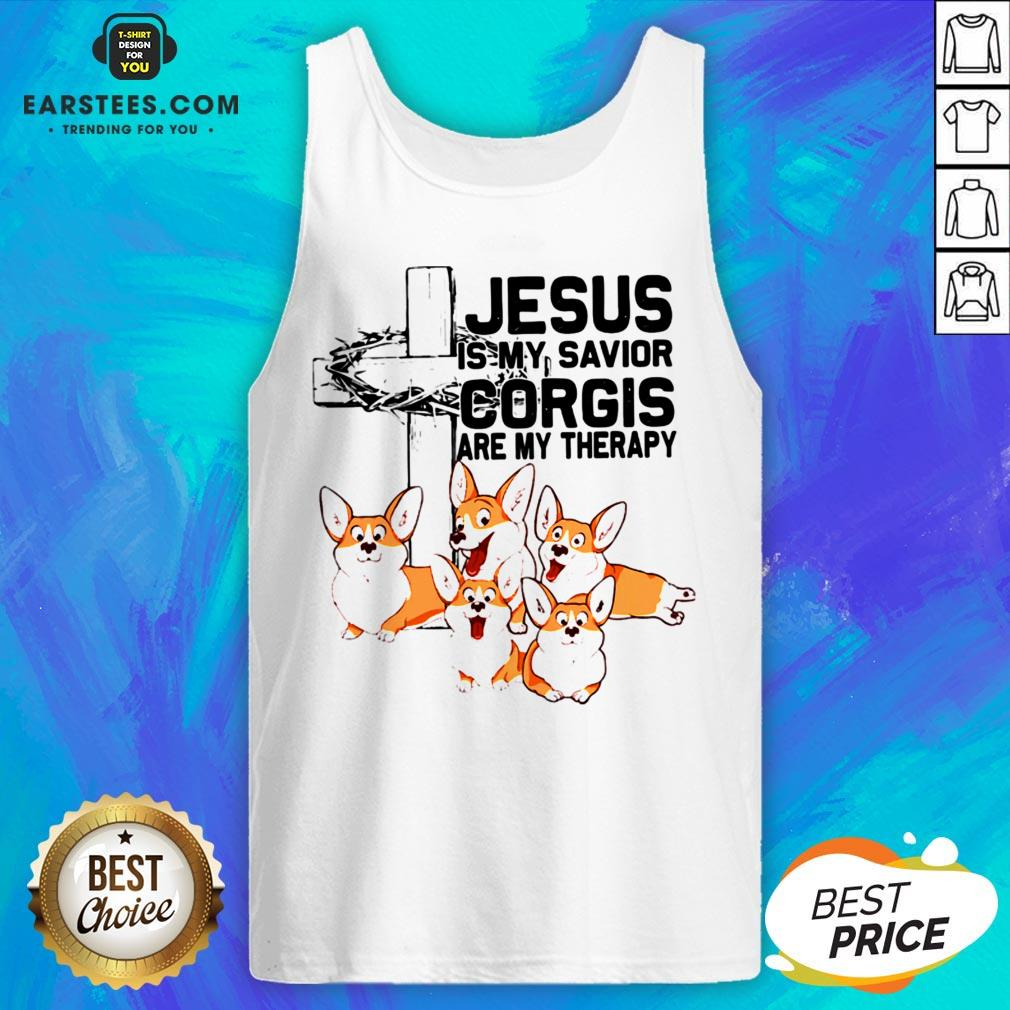 Hot Jesus Is My Savior Corgis Are Therapy Tank Top - Design By Earstees.com
