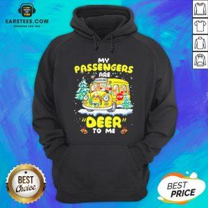 Hot Reindeers My Passengers Are School Bus Deer To Me Christmas Hoodie - Design By Earstees.com