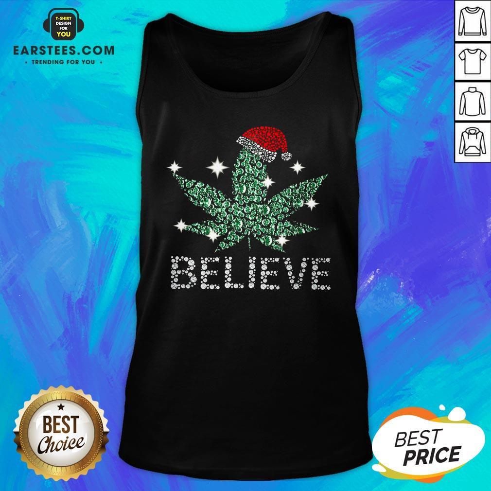 Hot Santa Weed Believe Christmas Tank Top - Design By Earstees.com