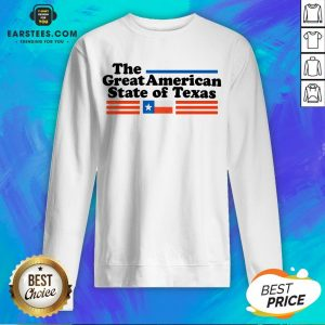 Hot The Great American State Of Texas Sweatshirt - Design By Earstees.com