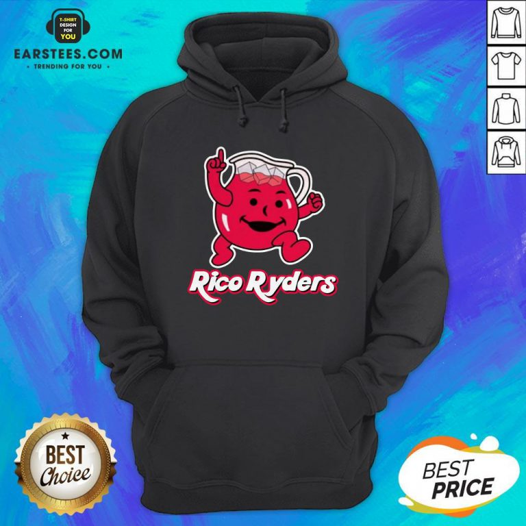 Nice Rico Ryders Drink Hoodie - Design By Earstees.com