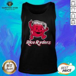 Nice Rico Ryders Drink Tank Top - Design By Earstees.com