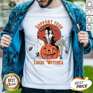 Nice Support Your Local Witches Shirt - Design By Earstees.com