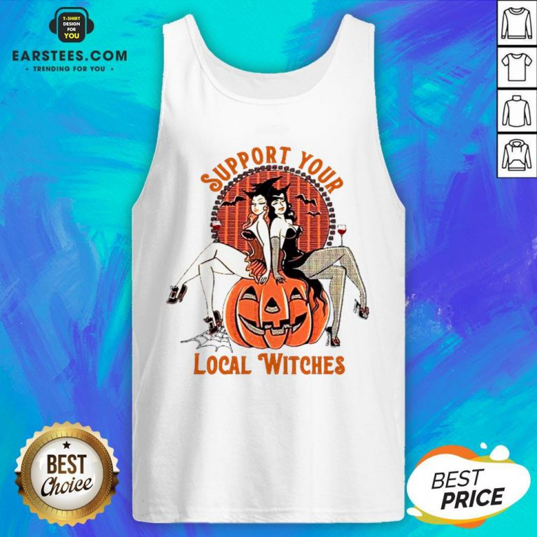 Nice Support Your Local Witches Tank Top - Design By Earstees.com