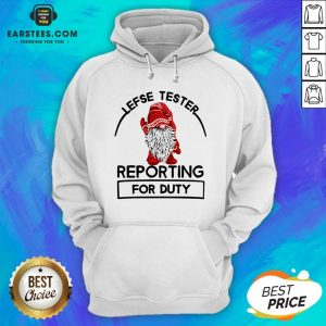 Official Gnome Lefse Tester Reporting For Duty Hoodie - Design By Earstees.com
