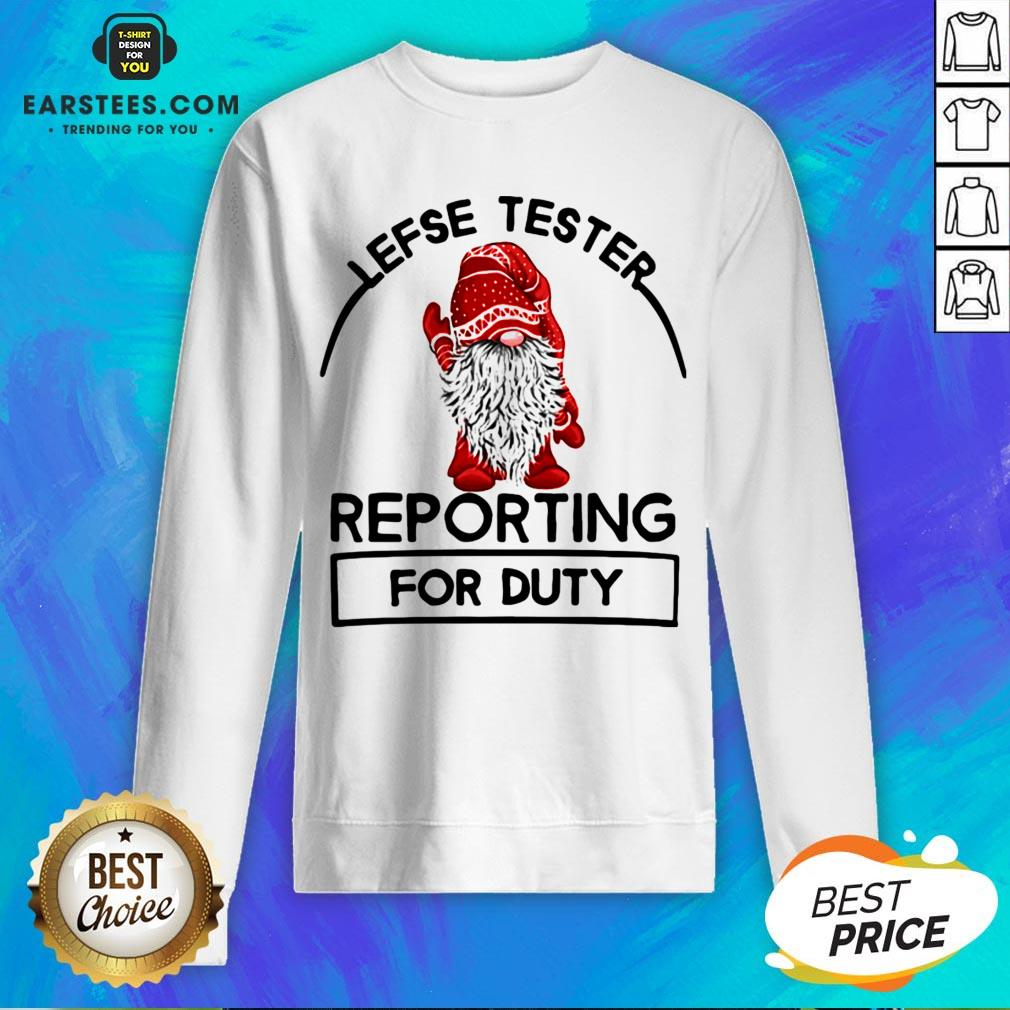 Official Gnome Lefse Tester Reporting For Duty Sweatshirt - Design By Earstees.com