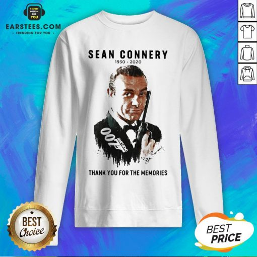 Official Sean Connery 1930 2020 Thank You For The Memories Signature Sweatshirt - Design By Earstees.com