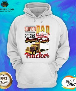 Official Super Dad Super Husband Super Cool Trucker Hoodie - Design By Earstees.com