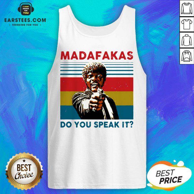Original Madafakas Do You Speak It Vintage Retro Tank Top - Design By Earstees.com