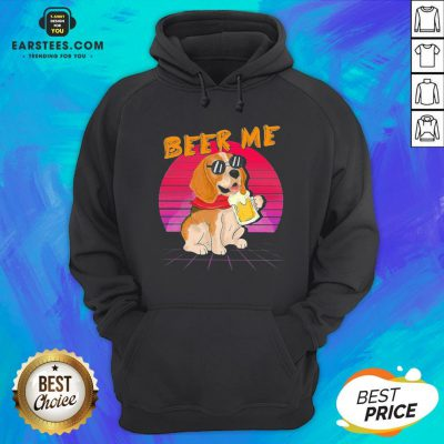 Perfect Beagle Beer Me Hoodie - Design By Earstees.com