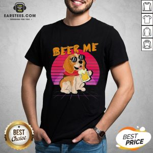 Perfect Beagle Beer Me Shirt- Design By Earstees.com