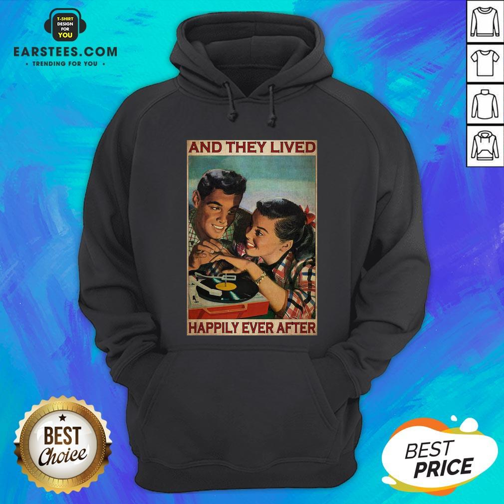 Perfect Couple Record Player And They Lived Happily Ever After Music Hoodie - Design By Earstees.com