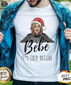 Perfect Moira Rose Bebe It's Cold Outside Christmas Shirt- Design By Earstees.com