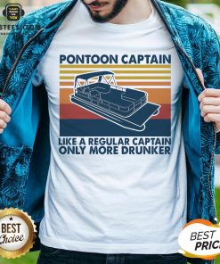 Pretty Pontoon Captain Like A Regular Captain Only More Drunker Vintage Shirt - Design By Earstees.com