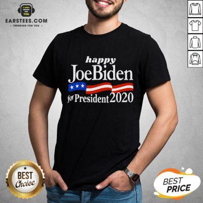 Top Happy Joe Biden For President 2020 American Flag Shirt - Design By Earstees.com