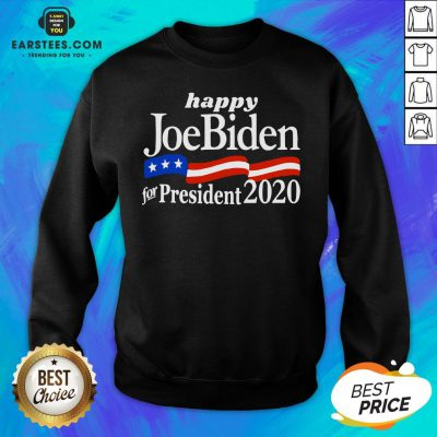 Top Happy Joe Biden For President 2020 American Flag Sweatshirt - Design By Earstees.com