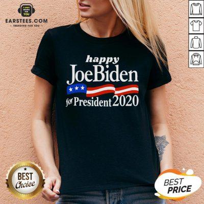 Top Happy Joe Biden For President 2020 American Flag V-neck - Design By Earstees.com
