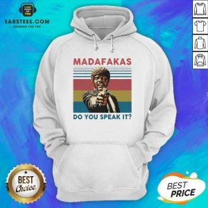 Top Madafakas Do You Speak It Vintage Retro Hoodie - Design By Earstees.com