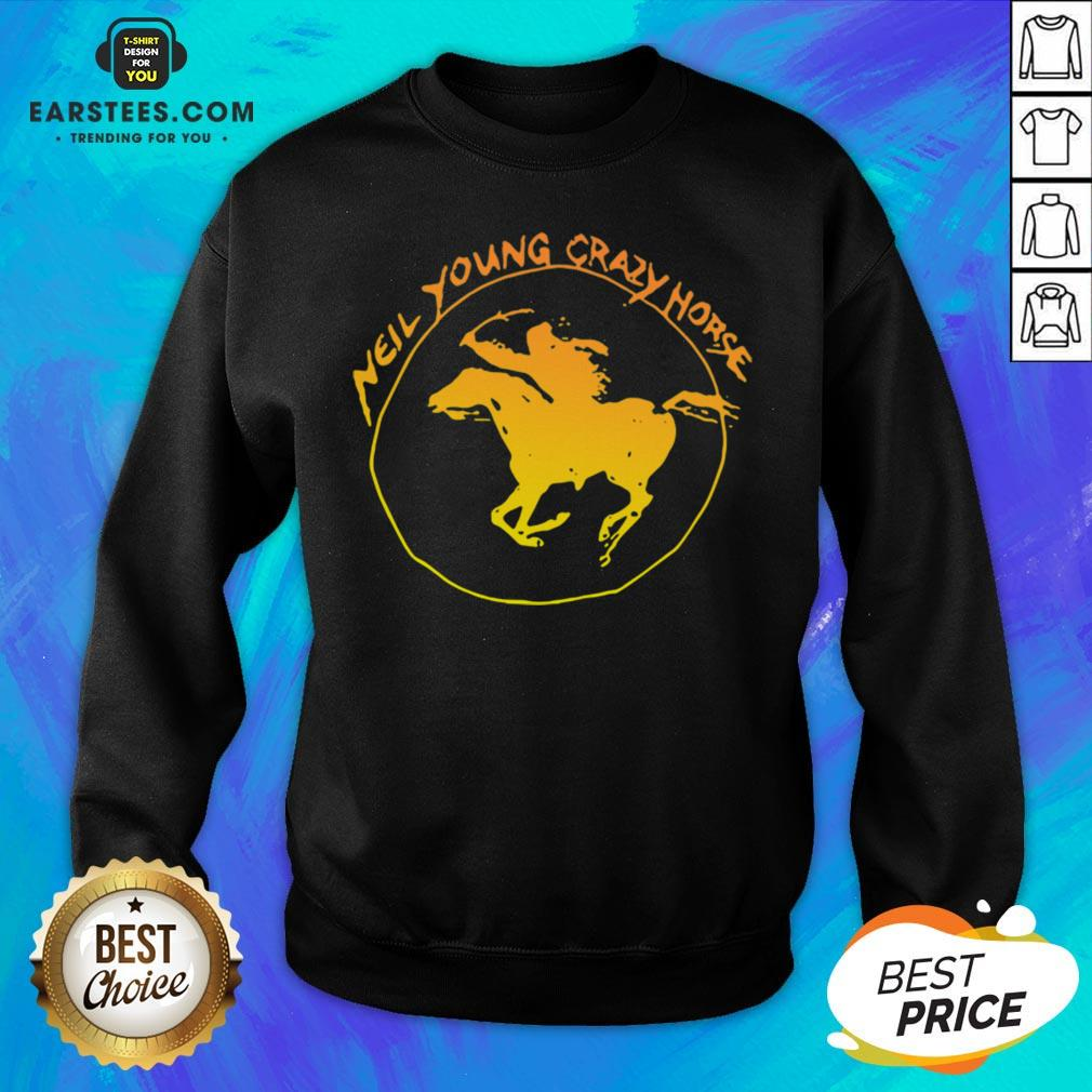 Top Neil Young Crazy Horse Sweatshirt - Design By Earstees.com