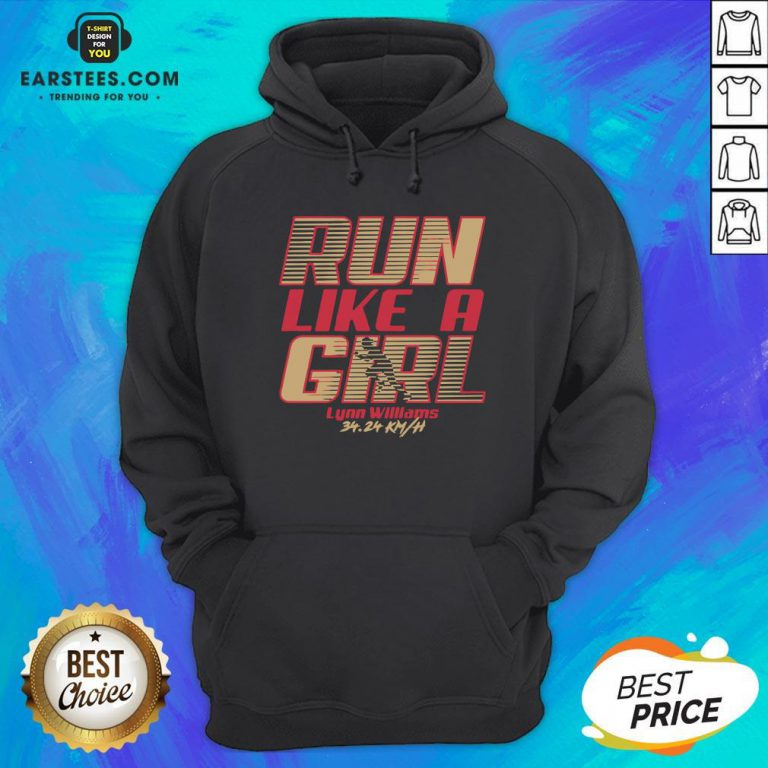 Top Run Like A Girl Lynn Williams 34 24 Km H Hoodie - Design By Earstees.com