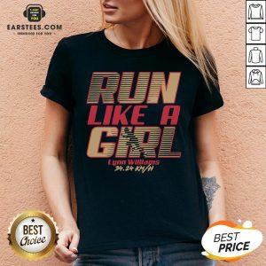 Top Run Like A Girl Lynn Williams 34 24 Km H V-neck - Design By Earstees.com