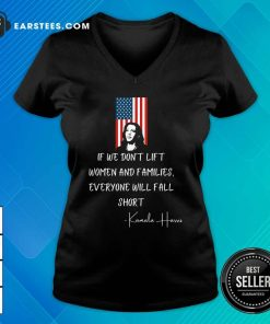 If We Don't Lift Women And Families Everyone Will Fall Madam Vp Harris Biden 2021 Inauguration American Flag V-neck - Design By Earstees.com