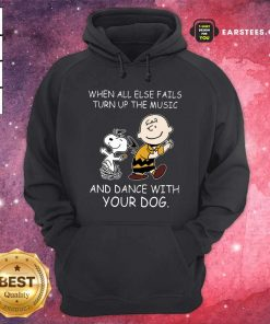When All Else Fails Turn Up The Music And Dance With Your Dog Peanut Charlie Brown And Snoopy Hoodie - Design By Earstees.com