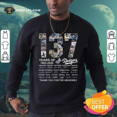 137 Years Of Los Angeles Dodgers 1883 2020 Thank You For The Memories Signatures Sweatshirt - Design By Earstees.com