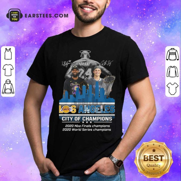Kobe Bryant LeBron James And Corey Seager Los Angeles Lakers Dodgers City Of Champions 2020 Signatures T-Shirt - Design By Earstees.com