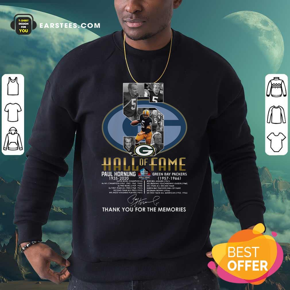Green Bay Packers 5 Paul Hornung 1935 2020 Hall Of Fame Thank You For The Memories Signature Sweatshirt - Design By Earstees.com